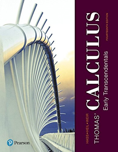 Thomas' Calculus: Early Transcendentals (14th Edition)