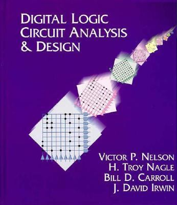Digital Logic Circuit Analysis and Design