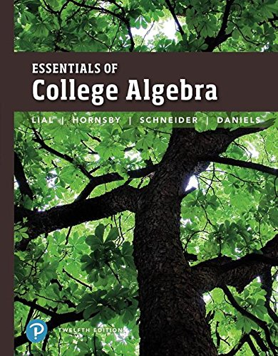 Essentials of College Algebra (12th Edition)