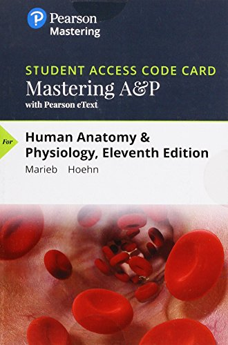 Mastering A&P with Pearson eText -- Standalone Access Card -- for Human Anatomy & Physiology (11th Edition)