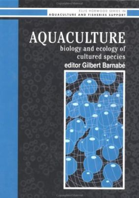 Aquaculture Biology and Ecology of Cultured Species