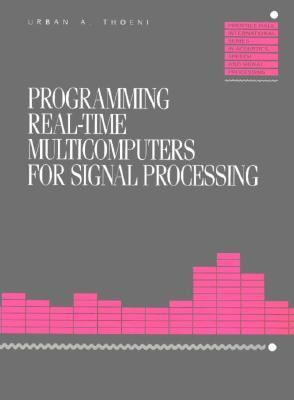 Programming Real-Time MicroComputers for Signal Processing - Urban Thoeni - Paperback