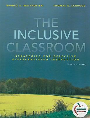The Inclusive Classroom: Strategies for Effective Differentiated Instruction, 4th Edition