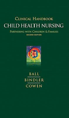 Clinical Handbook for Child Health Nursing: Partnering with Children and Families