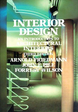 Interior Design: An Introduction to Architectural Interiors