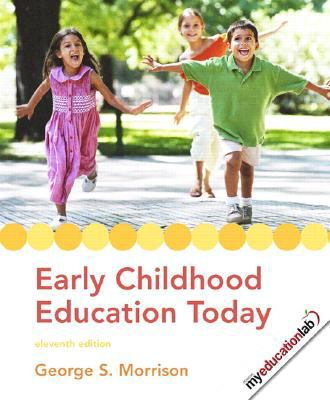 Early Childhood Education Today (11th Edition)