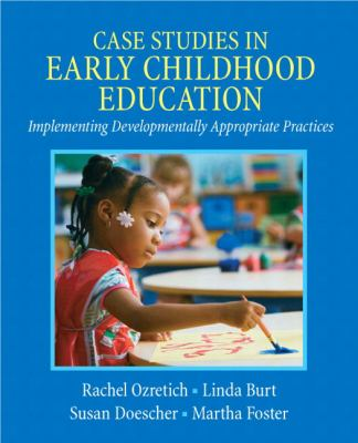 Case Studies in Early Childhood Education