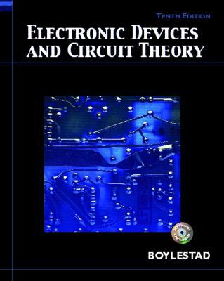 Electronic Devices and Circuit Theory (10th Edition)