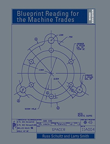 Blueprint Reading for the Machine Trades - Revised