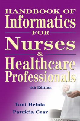 Handbook of Informatics for Nurses and Healthcare Professionals (4th Edition)