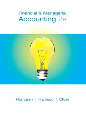 Financial and Managerial Accounting, Chapters 1-23, Complete Book (2nd Edition)