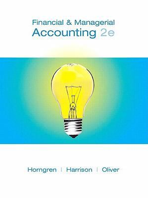 Financial & Managerial Accounting, Chapters 1-14