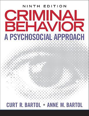 Criminal Behavior: A Psychological Approach (9th Edition)