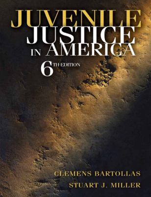 Juvenile Justice in America (6th Edition)