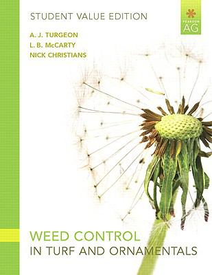 Weed Control in Turf Grass and Ornamentals, Student Value Edition