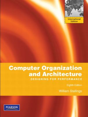 Computer Organization and Architecture: Designing for Performance. William Stallings