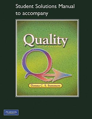 Student Solutions Manual for Quality
