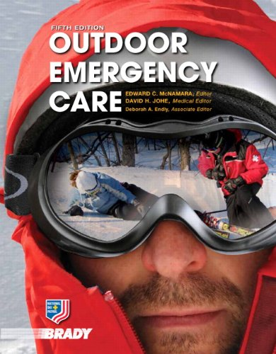 Outdoor Emergency Care (5th Edition) (EMR)