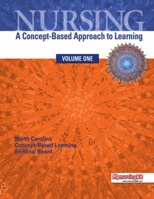Nursing: A Concept-Based Approach to Learning, Volume 1