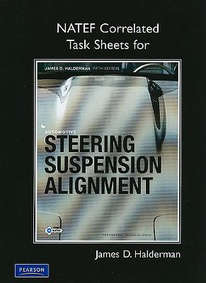 NATEF Task Sheets for Automotive Steering, Suspension and Alignment