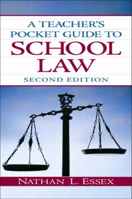 Teacher's Pocket Guide to School Law, A (2nd Edition)