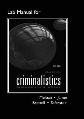 Lab Manual for Criminalistics: An Introduction to Forensic Science (Catalyst: The Pearson Custom Library for Chemistry)