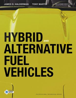Hybrid and Alternative Fuel Vehicles (2nd Edition)