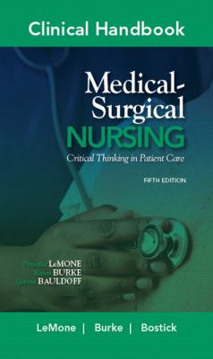 Clinical Handbook for Medical-Surgical Nursing: Critical Thinking in Patient Care (Clinical Handbooks)
