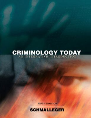 Criminology Today: An Integrative Introduction (5th Edition)