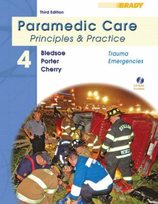 Paramedic Care: Principles and Practice Volume 4: Trauma Emergencies (3rd Edition)