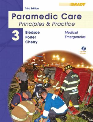 Paramedic Care: Principles & Practice, Volume 3, Medical Emergencies (3rd Edition)