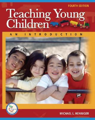 Teaching Young Children: An Introduction (4th Edition)