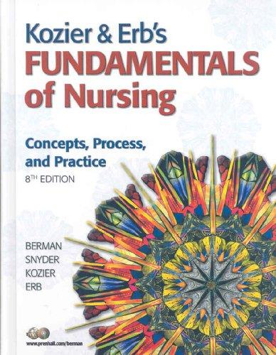 Kozier & Erb's Fundamentals of Nursing with Clinical Handbook and MyNursingLab (Access Card) (8th Edition)