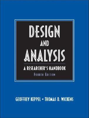 Design and Analysis A Researcher's Handbook