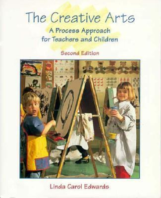Creative Arts A Process Approach for Teachers and Children