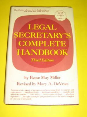Legal Secretary's Complete Handbook - Bessie May Miller - Hardcover - 3d ed