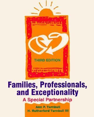 Families, Professionals and Exceptionality A Special Partnership