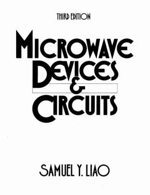Microwave Devices and Circuits (3rd Edition)