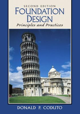 Foundation Design: Principles and Practices (2nd Edition)