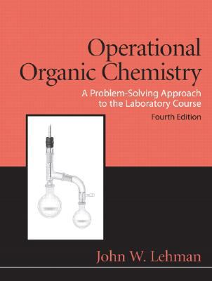 Operational Organic Chemistry (4th Edition)