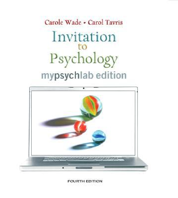 Invitation to Psychology, MyLab Edition, Fourth Edition
