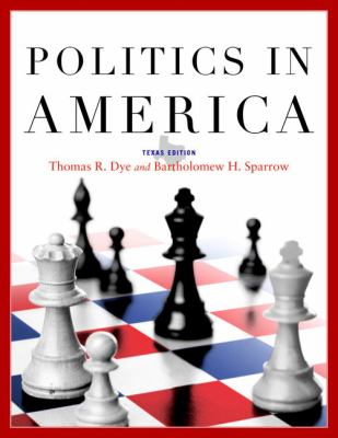 Politics in America, Texas Edition (8th Edition)