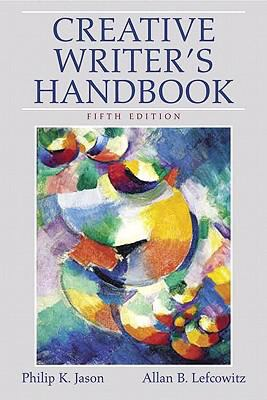 Creative Writer's Handbook (5th Edition)
