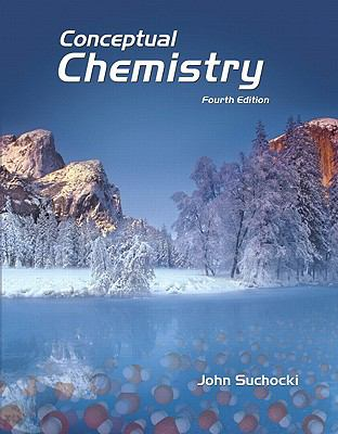 Conceptual Chemistry (4th Edition)