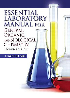 Essential Laboratory Manual for General,  Organic and Biological Chemistry (2nd Edition)