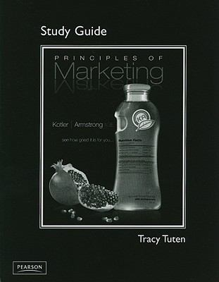 Study Guide, Principles of Marketing, Principles of Marketing for Principles of Marketing