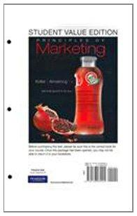 Principles of Marketing, Student Value Edition (13th Edition)