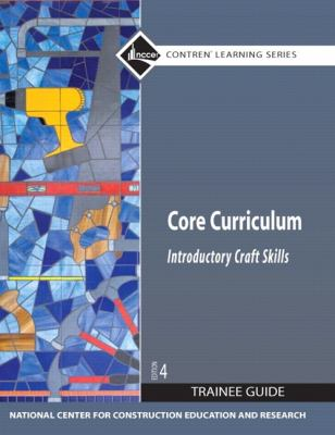 Core Curriculum Trainee Guide 2009 Revision, Hardcover
