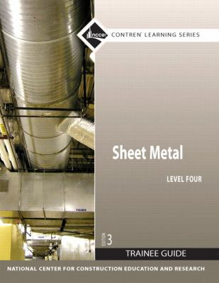 Sheet Metal Level 4 Trainee Guide, Paperback (3rd Edition)