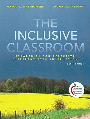 The Inclusive Classroom: Strategies for Effective Instruction (with MyEducationLab) (4th Edition)